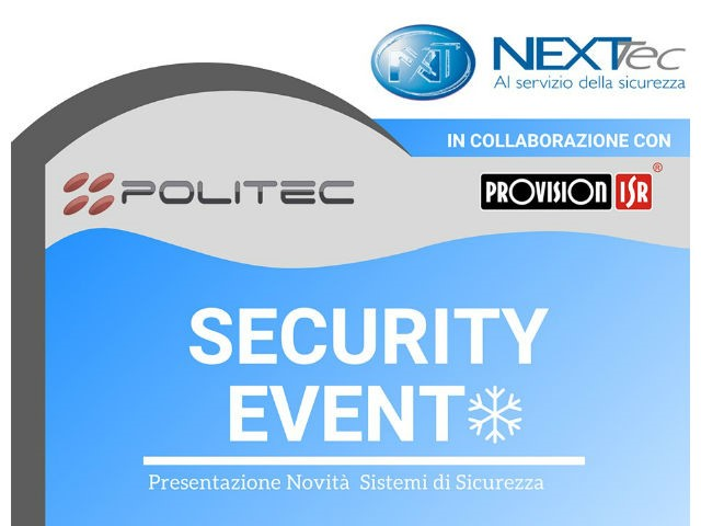 NEXTtec, al via il Security Event, con Politec e Provision ISR