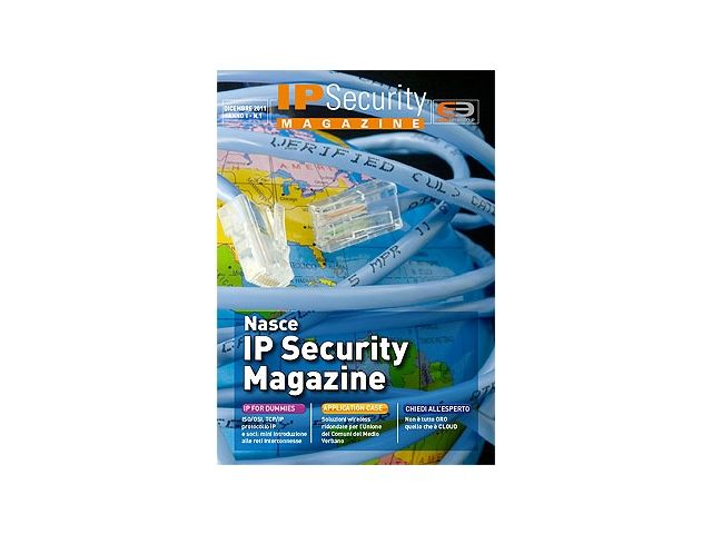 IP Security Magazine n.1 dicembre 2011: Nasce IP Security Magazine