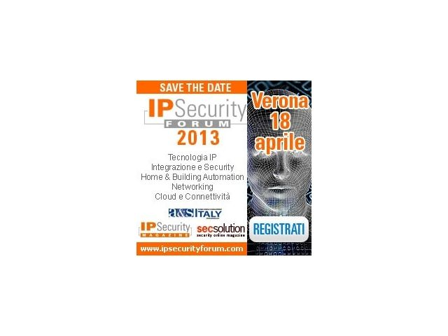 IP Security Forum Verona a misura di installatore e progettista