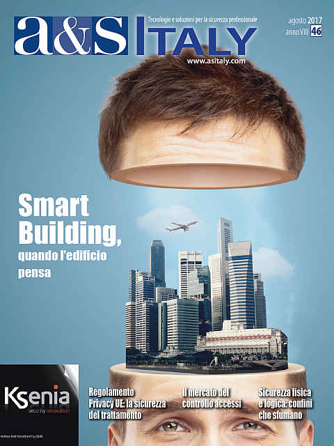 a&s Italy n.46 Ago 2017. Smart Building, quando l'edificio pensa