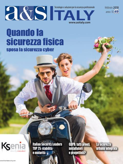 a&s Italy n.49 Feb 2018. Quando la sicurezza fisica sposa la sicurezza cyber