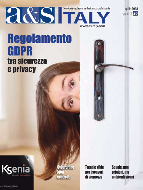 a&s Italy n.50 Apr 2018. Regolamento GDPR tra sicurezza e privacy