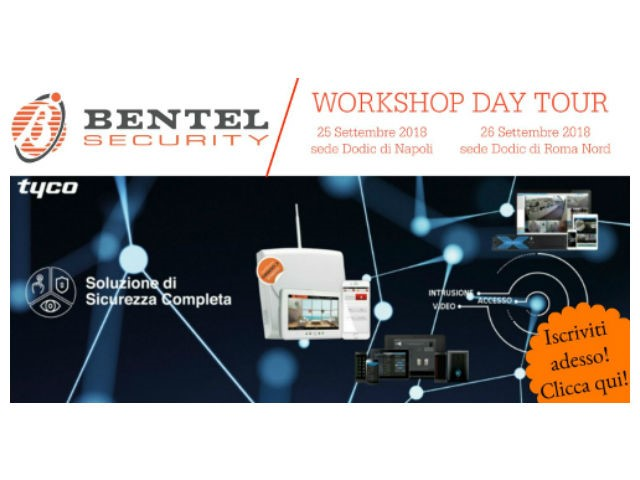 Nelle sedi Dodic di Napoli e Roma Nord un evento di Bentel Security, il Workshop Day Tour