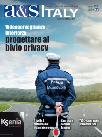 a&s Italy n.52 Ago 2018. Videosorveglianza interforze: progettare al bivio privacy